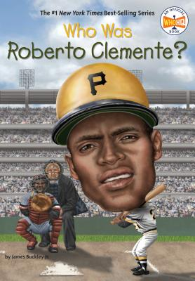 Who Was Roberto Clemente? (Who Was?) Cover Image