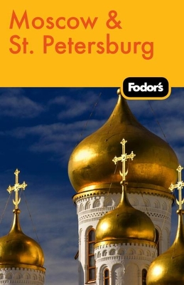 Fodor's Moscow & St. Petersburg Cover