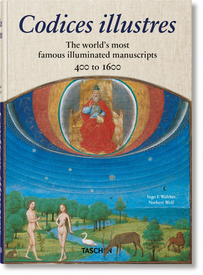 Codices Illustres. the World's Most Famous Illuminated Manuscripts 400 to 1600 Cover Image
