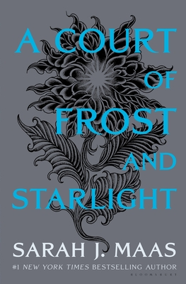 A Court of Frost and Starlight (A Court of Thorns and Roses) Cover Image