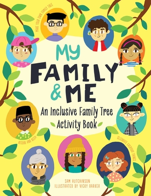 My Family and Me: An Inclusive Family Tree Activity Book Cover Image