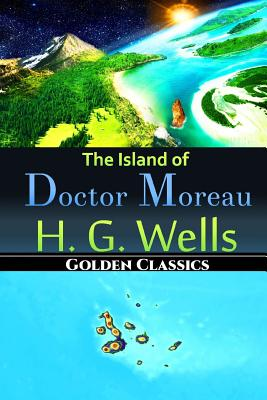 The Island of Doctor Moreau (Golden Classics #1) Cover Image