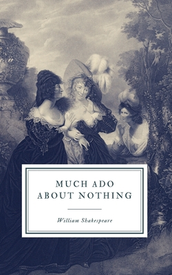Much Ado About Nothing: First Folio Cover Image