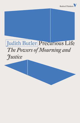 Precarious Life: The Powers of Mourning and Violence Cover Image