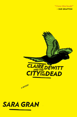 Claire DeWitt and the City of the Dead Cover