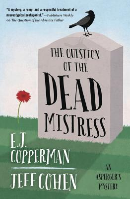 The Question of the Dead Mistress (Asperger's Mystery #5) Cover Image