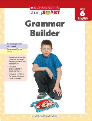 Scholastic Study Smart Grammar Builder Grade 6 Cover Image