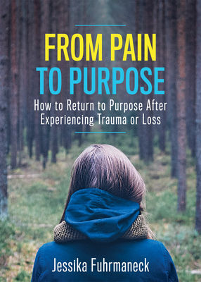 Cover for From Pain to Purpose