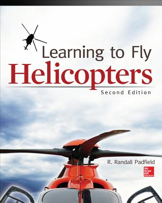 Learning to Fly Helicopters, Second Edition Cover Image