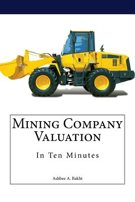 Mining Company Valuation In Ten Minutes Cover Image