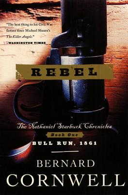 Rebel (Nathaniel Starbuck Chronicles #1) Cover Image