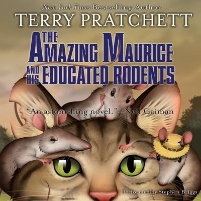The Amazing Maurice and His Educated Rodents Lib/E (Discworld #28) Cover Image