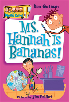 Ms. Hannah Is Bananas! (My Weird School #4) Cover Image