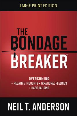 The Bondage Breaker(r) Large Print Cover Image