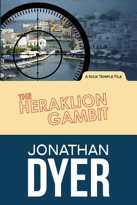The Heraklion Gambit: A Nick Temple File Cover Image