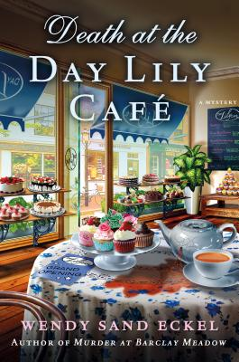 Death at the Day Lily Cafe: A Mystery (Rosalie Hart #2) Cover Image