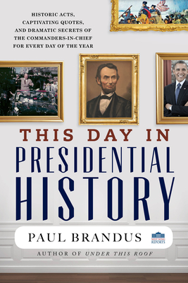 This Day in Presidential History Cover Image