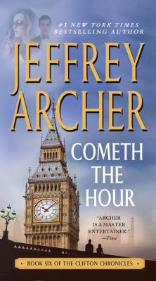 Cometh the Hour: Book Six Of the Clifton Chronicles Cover Image
