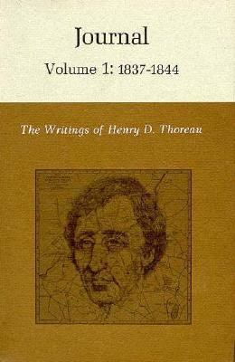 The Writings of Henry David Thoreau, Volume 1: Journal, Volume 1: 1837-1844. Cover Image