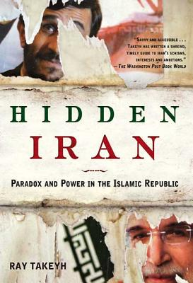 Hidden Iran: Paradox and Power in the Islamic Republic Cover Image
