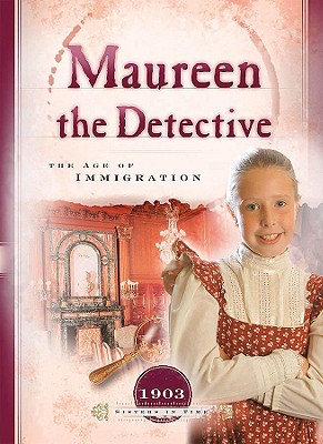 Maureen the Detective: The Age of Immigration Cover Image