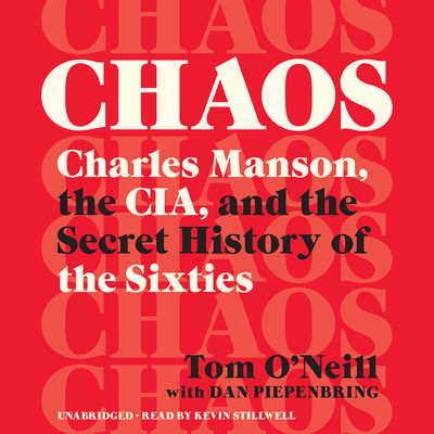 Chaos Lib/E: Charles Manson, the Cia, and the Secret History of the Sixties Cover Image