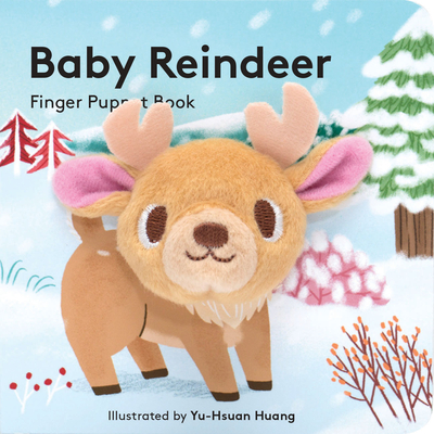 Baby Reindeer: Finger Puppet Book: (Finger Puppet Book for Toddlers and Babies, Baby Books for First Year, Animal Finger Puppets) Cover Image