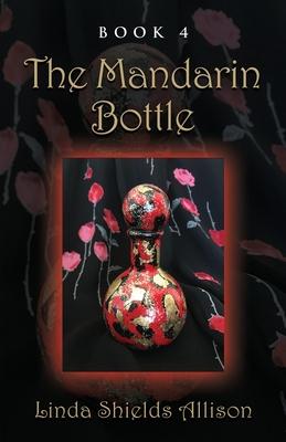 The Mandarin Bottle Cover Image