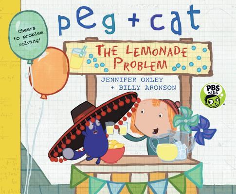 Peg + Cat: The Lemonade Problem Cover Image