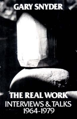 The Real Work: Interviews and Talks, 1964-79 Cover Image