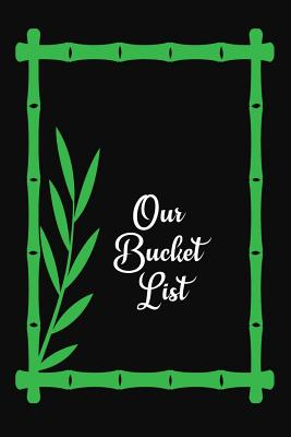 Retirement Bucket List: Checklist Notebook for Travel and Adventures - Green Leaf Frame Cover Image