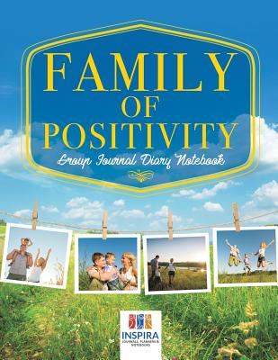 Family of Positivity - Group Journal Diary Notebook Cover Image