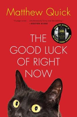 The Good Luck of Right Now: A Novel Cover Image