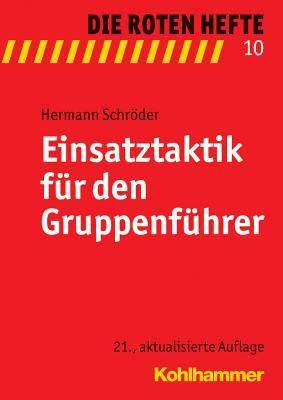 Einsatztaktik Fur Den Gruppenfuhrer (Die Roten Hefte #10) Cover Image