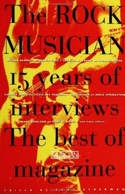 The Rock Musician: 15 Years of the interviews - The best of Musician Magazine Cover Image