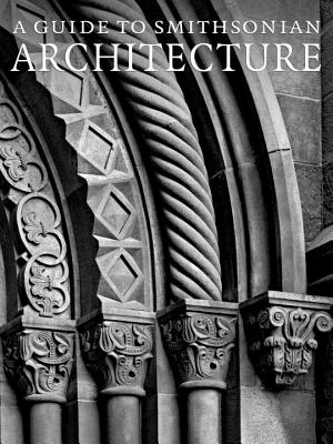 A Guide to Smithsonian Architecture Cover