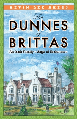 The Dunnes of Brittas: An Irish Family's Saga of Endurance Cover Image