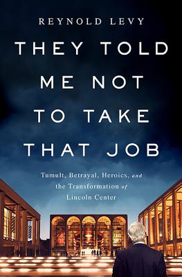 Cover for They Told Me Not to Take that Job