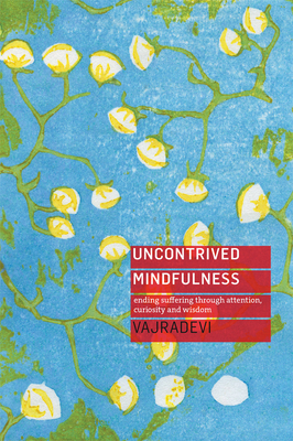Cover for Uncontrived Mindfulness