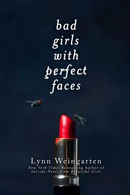 Cover for Bad Girls with Perfect Faces