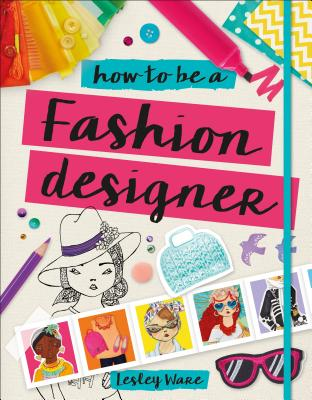 How to Be a Fashion Designer (Careers for Kids) Cover Image