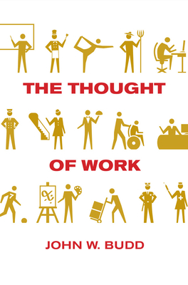 The Thought of Work (Cornell Paperbacks) Cover Image