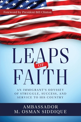 Leaps of Faith: An Immigrant's Odyssey of Struggle, Success, and Service to his Country Cover Image