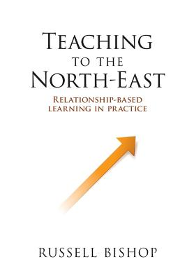 Teaching to the North-East: Relationship-based learning in practice Cover Image