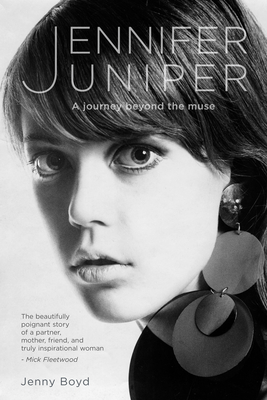 Jennifer Juniper: A Journey Beyond the Muse Cover Image