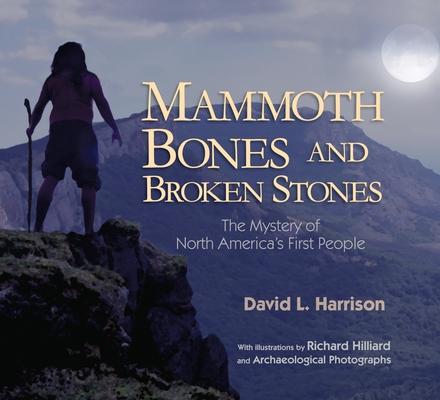 Mammoth Bones and Broken Stones Cover