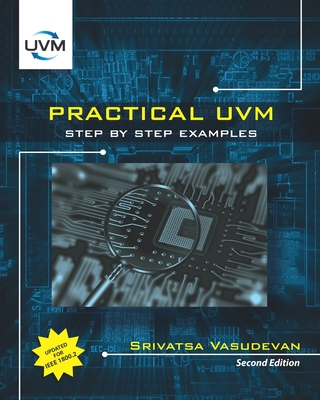 Practical UVM: Step by Step with IEEE 1800.2 Cover Image