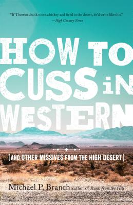 How to Cuss in Western: And Other Missives from the High Desert Cover Image