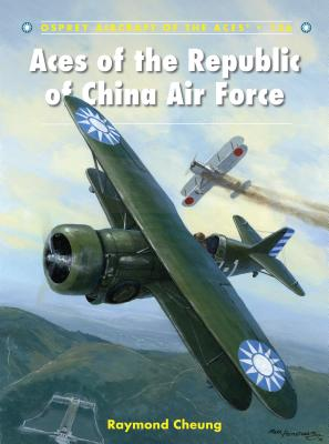 Aces of the Republic of China Air Force (Aircraft of the Aces) Cover Image