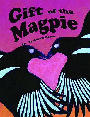 Gift of the Magpie Cover